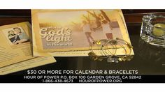 """To request the inspiring """"Let Us Be God's Light"""" 2016 calendar and bracelet set, please call TOLL FREE 1-866-GET-HOPE (438-4673) or go online anytime to www.hourofpower.org/calendar"""