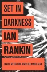 Set in Darkness : Inspector Rebus Novel : Book 11 - Ian Rankin