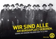 Am Borsigplatz geboren! * 19.12.1909 Happy Birthday BVB