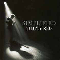 Simply Red this is a great CD, all the Simply Red songs have been redone with a latin bossa nova beat