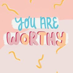We always measure ourselves against other people. You are worthy and amazing. Positive Words, Positive Vibes, Positive Quotes, Motivational Quotes, Inspirational Quotes, Cute Quotes, Happy Quotes, Words Quotes, Sayings