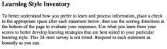 http://www.odessa.edu/dept/govt/dille/brian/courses/1100orientation/learningstyleinventory_survey.pdf  Learning style inventory: Used for NBTS World Language Standard 1: Knowledge of Students