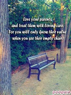 Love your Parents. (I'm aware that some parents are better left alone for some people, but I have been so lucky. And decided long ago not to have regrets around this, as well as to have self-regard/-care. It's been/is a journey worth exploring. Teen Quotes, Mom Quotes, Family Quotes, Life Quotes, Selfish People Quotes, Love Your Parents, Miss You Mom, Inspirational Verses, Losing Someone