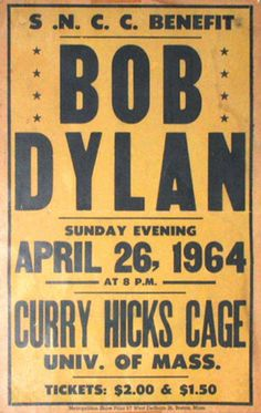 04 26 1964 - Bob Dylan Concert Poster (Curry Hicks Cage)
