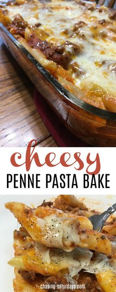 Cheesy Penne Pasta Bake, Chasing Saturday's, Easy Meal, Easy Dinner, #cheese #penne #Pasta #hamburger #chasingsaturdays #cheesy #easymeals