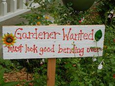 Funny gardening sign