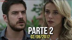 A Força do Querer 02/09/2017 Sábado - PARTE 2