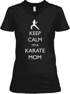 Limited Time KEEP CALM KARATE MOM Tee