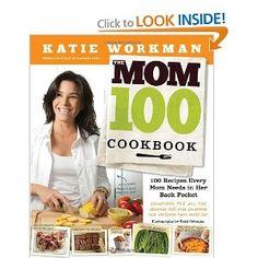 The Mom 100 Cookbook.