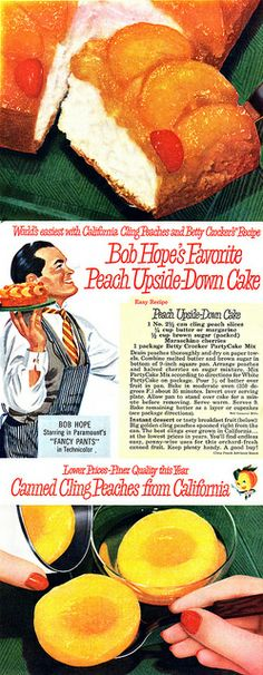 Californioa Cling Peachs by Shelf Life Taste Test on Flickr.  Via Flickr: Bob Hope's Favourite Peach Upside Down Cake -  The cake looks good...