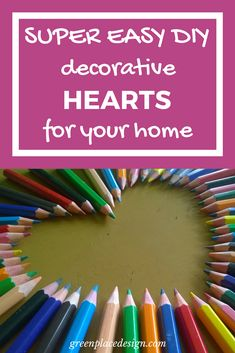 Show a little love to your home by creating a unique decor that will charm your friends and family. Decorative hearts give a sweet touch to any space. Valentine Crafts, Valentines, Easy Diy Projects, Super Easy, Diy And Crafts, About Me Blog, Hearts, Decor Ideas, Touch