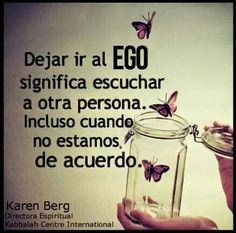 Dejar ir el ego ...