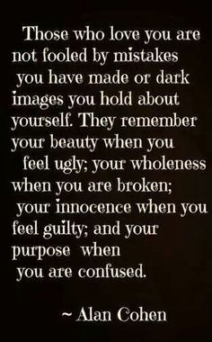 """""""They remember your innocence when you feel guilty."""""""