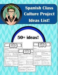 FREE Spanish class Culture Project IDEAS list!  50+ ideas!