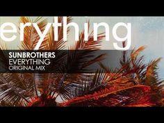 Sunbrothers - Everything (Original Mix)
