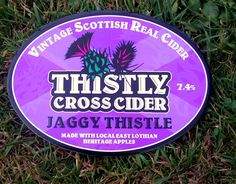 A pump clip for that rare, special beast known as Thistly Cross Jaggy Thistle cider - a bit of a delicious vintage one too at 7.4%