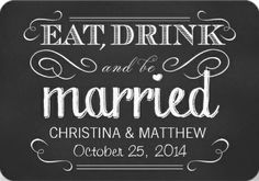 #save_the_date wedding invitations. Eat drink & be married. Classic vintage chalkboard design.
