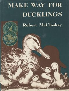 1942 Caldecott Medal Winner: Make Way for Ducklings by Robert McCloskey (Viking)