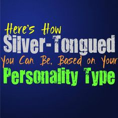 Here's How Silver-Tongued You Can Be, Based on Your Personality Type - Personality Growth Meyers Briggs Personality Test, Theories Of Personality, Personality Growth, Relationship Psychology, Psychology Facts, Team Motivation, Myers Briggs Personalities, Struggle Is Real, Devil