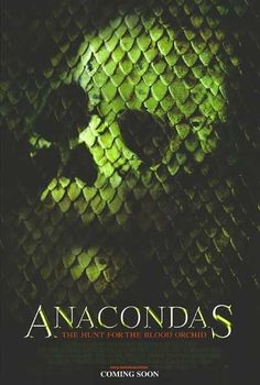 Anacondas: The Hunt for the Blood Orchid (2004) Poster