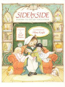 Side by Side: Poems to Read Together, collected by Lee Bennett Hopkins, illustrated by Hilary Knight