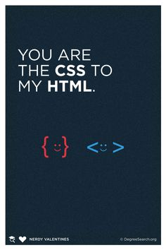 You are the CSS to my HTML #NerdValentines #CSS