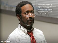 Lester Freamon is a fictional character on the HBO drama The Wire, played by actor Clarke Peters. Freamon is a detective in the Baltimore Police Department's Major Crimes Unit. He is a wise, methodical detective, whose intelligence and experience are often central to investigations throughout the series, particularly with respect to uncovering networks of money laundering and corruption.