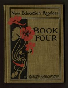 1901 New Education Readers Book Four  antique by bookmonster, $15.00