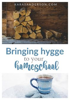 Bringing hygge to your homeschool