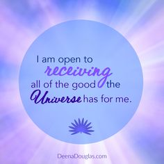 I am open to receiving all of the good the Universe has for me. #affirmation #lawofattraction