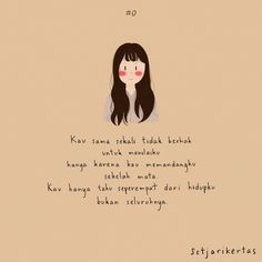 Indonesia quotes illustration Illustration by Sseol M Words by Osin Jesfi Quotes Rindu, Tumblr Quotes, Text Quotes, Mood Quotes, Cute Quotes, Qoutes, Postive Quotes, Reminder Quotes, Quotes About New Year