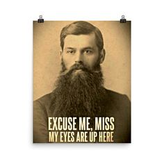 Shop Excuse me, miss; my eyes are up here postcard created by oneofakindshop. Barber Poster, Barber Shop Decor, Excuse Me, My Eyes, Awesome, Gifts, Presents, Gifs, Gift