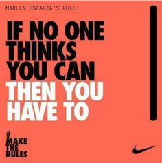 """""""If no-one thinks you can, then you have to."""" #Fitness #Inspiration #Quote"""