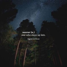 noceur (n.) one who stays up late. via (http://ift.tt/2tBgx43)