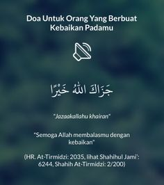 Doa Untuk Orang Yang Berbuat Kebaikan Padamu shared from #DoaHarianApp for iOS Reminder Quotes, Self Reminder, Mood Quotes, Hijrah Islam, Doa Islam, Muslim Quotes, Islamic Quotes, Muslim Religion, Arabic English Quotes