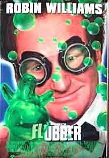 Flubber ~ Robin Williams