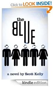 free today for kindle http://www.iloveebooks.com/1/post/2013/03/wednesday-3-13-13-free-kindle-edgy-literary-fiction-ebook-the-blue-scott-kelly.html