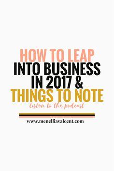 How To Leap Into Business In 2017 — Menellia V|Mindset Coaching & Digital Strategy For Millennial Femtrepreneurs