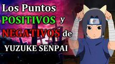 Puntos POSITIVOS y NEGATIVOS del CANAL de Yuzuke senpai - Anime Otaku Lo...