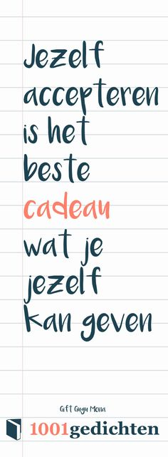 zelfacceptatie quote, quote zelfverzekerd, onzeker quote, hulp quote, feelgood quotes, quote over jezelf, goed voelen quotes Positive Vibes, Positive Quotes, Motivational Quotes, Words Quotes, Qoutes, Sayings, Brain Mapping, Learn Dutch, Self Realization