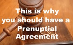 Why You Need a Pre-Nuptial Agreement