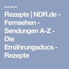 Rezepte   NDR.de - Fernsehen - Sendungen A-Z - Die Ernährungsdocs - Rezepte