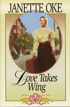 Love Takes Wing (Love Comes Softly, #7) by Janette Oke