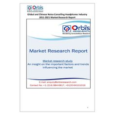 The 'Global and Chinese Noise-Cancelling Headphones Industry, 2011-2021 Market Research Report' is a professional and in-depth study on the current state of the global Noise-Cancelling Headphones industry with a focus on the Chinese market.   Browse the full report @ http://orbisresearch.com/reports/index/global-and-chinese-noise-cancelling-headphones-industry-2011-2021-market-research-report .  Request a sample for this report @ http://orbisresearch.com/contacts/request-sample/165092 .