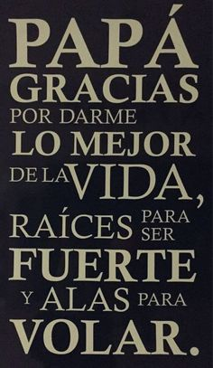 Motivational Quotes – Lasting Training dot Com Fathers Day In Spanish, Dad In Spanish, Papa Quotes, Family Quotes, Love Quotes, Happy Father Day Quotes, Happy Fathers Day, Daddy Day, Fathers Day Crafts