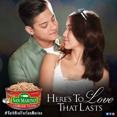 """Here is a new endorsement of KathNiel (Kathryn Bernardo and Daniel Padilla) this year. They are doing commercial modelling for San Marino Corned Tuna: """"Here's to love that lasts, indeed. Kathryn Bernardo Hairstyle, Inigo Pascual, Commercial Modeling, Daniel Johns, Enrique Gil, Plus Size Tips, Liza Soberano, John Ford, Daniel Padilla"""