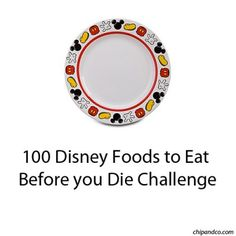 100 Disney Foods to Eat Before you Die Challenge | Chip and Co