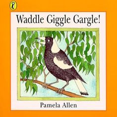 Booktopia has Waddle Giggle Gargle!, Picture Puffin S. by Pamela Allen. Buy a discounted Paperback of Waddle Giggle Gargle! online from Australia's leading online bookstore. Books Australia, Australian Authors, Great Books To Read, Amazing Books, Shops, Author Studies, Australian Animals, Penguin Books, Reading Challenge