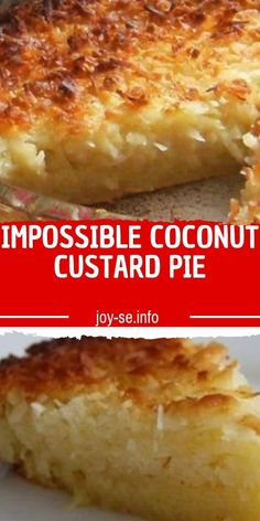 IMPOSSIBLE COCONUT CUSTARD PIE Need a dessert and not much time for baking? When I am asked to bring a dessert or have friends coming to my house, I can count on this recipe for its # coconut Desserts Custard Pies, Custard Desserts, Coconut Desserts, Custard Recipes, Just Desserts, Bisquick Coconut Custard Pie Recipe, Best Coconut Pie Recipe, Crustless Coconut Pie Recipe, Baked Custard Recipe