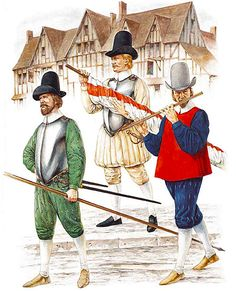 The Armada Campaign, 1588 - London trained Bands: • Pikeman  • Ensign  • Fifer